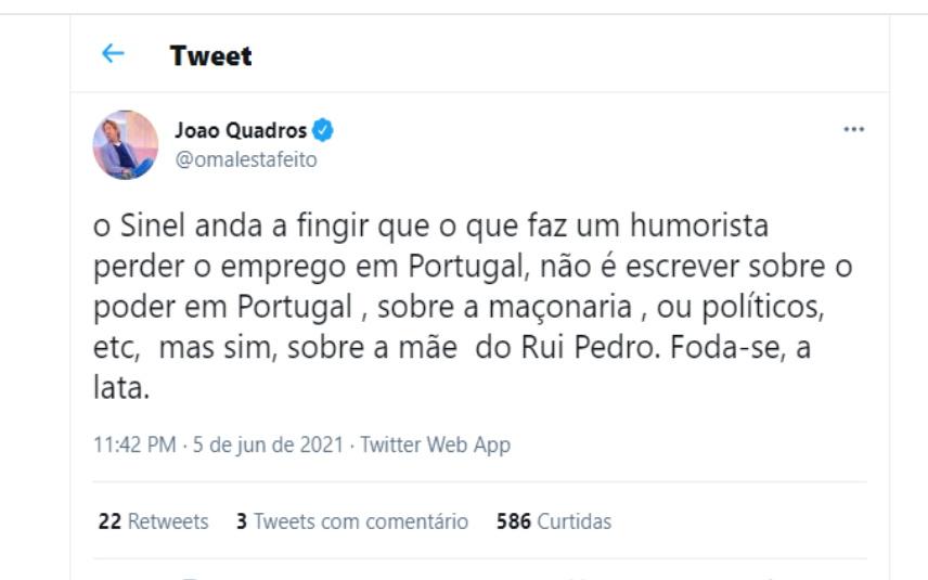 O comentário de João Quadros sobre Rui Sinel de Cordes