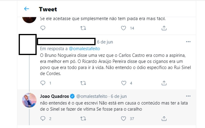A resposta de João Quadros a um seguidor sobre Rui Sinel de Cordes